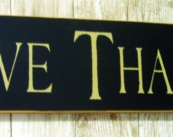 Give Thanks primitive wood sign