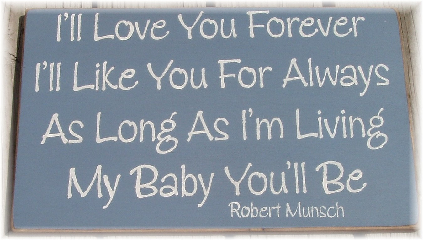 I Love You Quotes Books : Love You Forever Book Quotes Ill love you forever quotes . quotesgram
