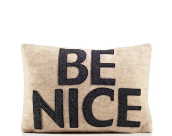 """Decorative Pillow, Throw Pillow, """"Be Nice"""" pillow, 10X14 inch"""