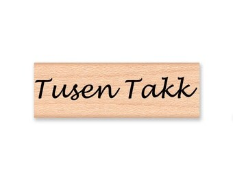 TUSEN TAKK (A Thousand Thanks) - Wood Mounted Rubber Stamp (mcrs 10-06)