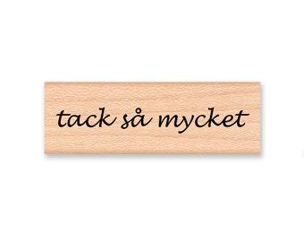 TACK SA MYCKET (Thanks So Much) - Wood Mounted Rubber Stamp (mcrs 10-07)