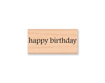 HAPPY BIRTHDAY - Wood Mounted Rubber Stamp (MCRS 08-30)