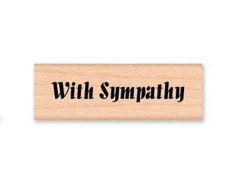 WITH SYMPATHY - Wood Mounted Rubber Stamp (mcrs 12-35)
