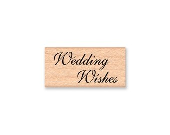 Wedding Wishes - Formal Script Font- wood mounted rubber stamp(13-45)