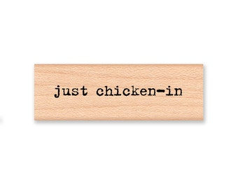 just chicken in  - wood mounted rubber stamp-(13-58)