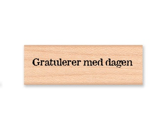 Gratulerer med dagen-Norwegian Happy Birthday -Vintage Font -  Wood Mounted Rubber Stamp(14-36)