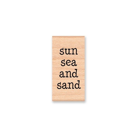 SUN SEA and SAND - Wood Mounted Rubber Stamp (mcrs 07-10)