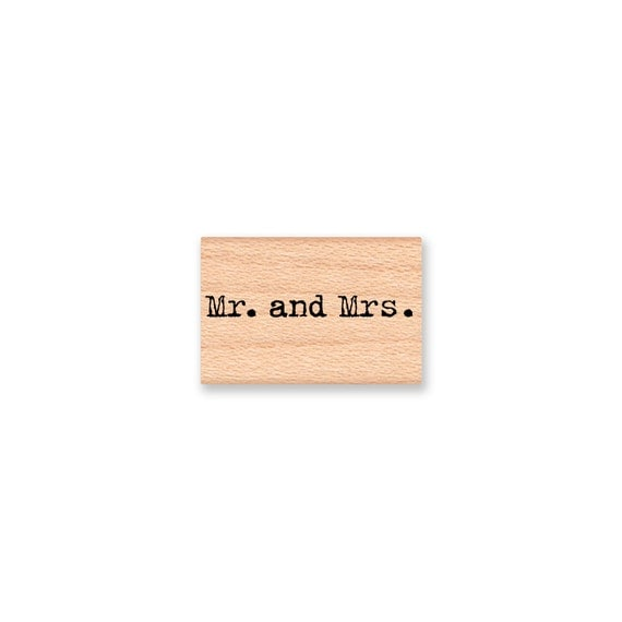Mr. and Mrs. -  wood mounted rubber stamp