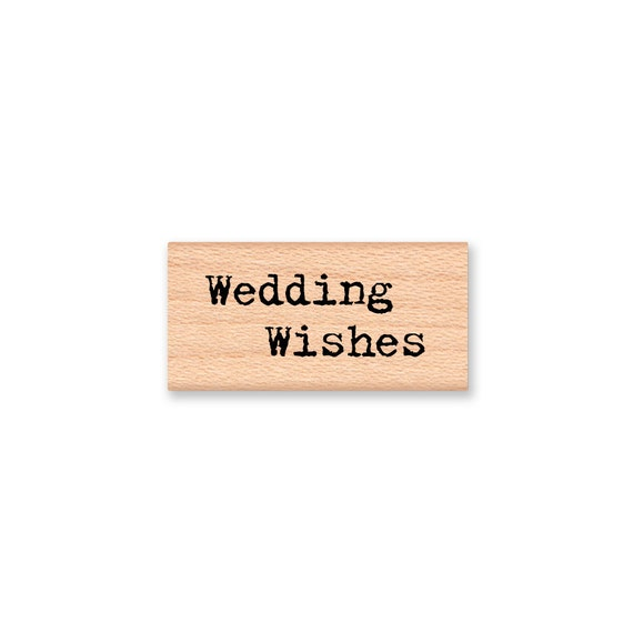 Wedding Wishes -  wood mounted rubber stamp
