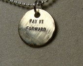 Pay It Forward - Brass Pendant, it comes with your choice of chain