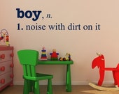 Boy with Dirt definition, noise with dirt decal, boy definition, kids playroom decal, decal for little boy, wall lettering for boys