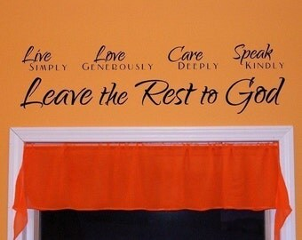 Leave the Rest to God, vinyl wall decal, live simply