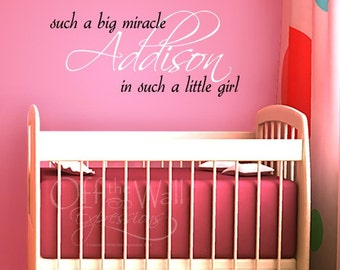 such a big miracle in such a little girl, personalized, vinyl wall art decal, large two color decal, nursery decor