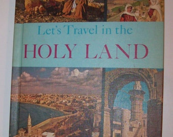 1965 Let's Travel in the Holy Land Vintage Book