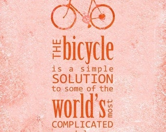 In a Burst of Color The Bicycle is a Simple Solution Art Print