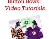 Button Bow Tutorial PDF--Step by Step How to Instructions and Videos--Instant Download