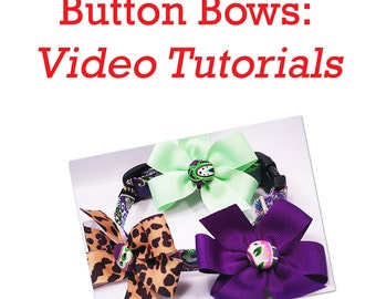 Button Bow Tutorial PDF--Step by Step How to Instructions and Videos--Free Shipping, Instant Download