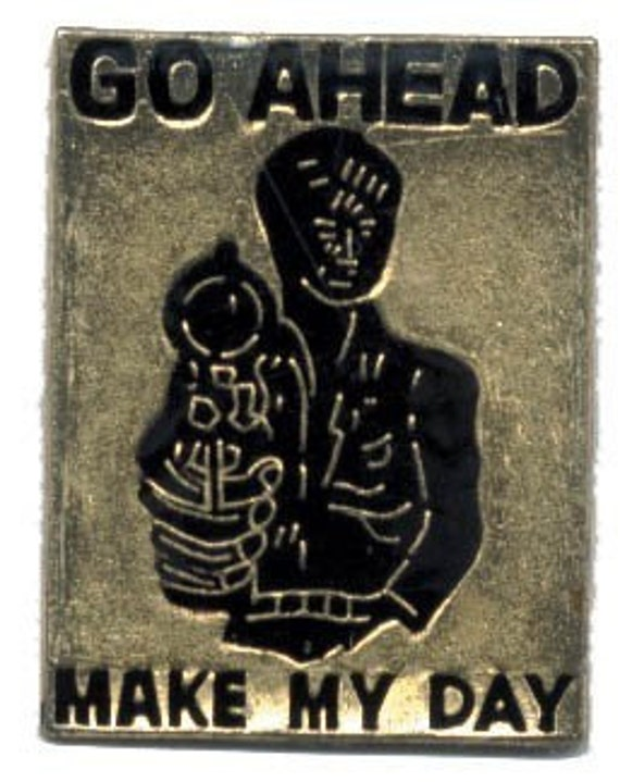 1983 Clint Eastwood Official Movie Release MAKE MY DAY Pin