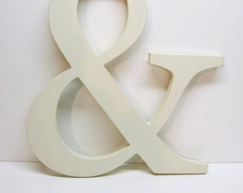 Wood AMPERSAND Sign - 15 inches - Creamy Off-White - Wedding Decor - Mr. & Mrs. - Photo Prop - Typography - Save the Date - Wall Decor