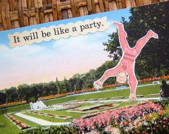 reduced price - POSTCARD MAGNET - It Will Be Like a Party