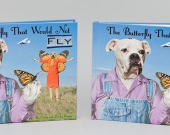 "Buy 2 copies of our new hardcover children's book about monarch butterflies, ""The Butterfly That Would Not Fly"""