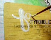Typoholic - Typography for Art Journalers - PDF CLASS