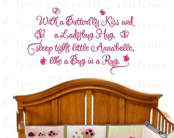 With a Butterfly Kiss and a Ladybug Wall Decal - Baby Nursery Wall Quote with Name Butterflies Ladybugs BA0210