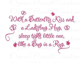 Butterfly Kisses and Ladybug Hugs Vinyl Wall Decal Baby Nursery Wall Quote - Name Wall Decal with Nursery Wall Saying BA0210