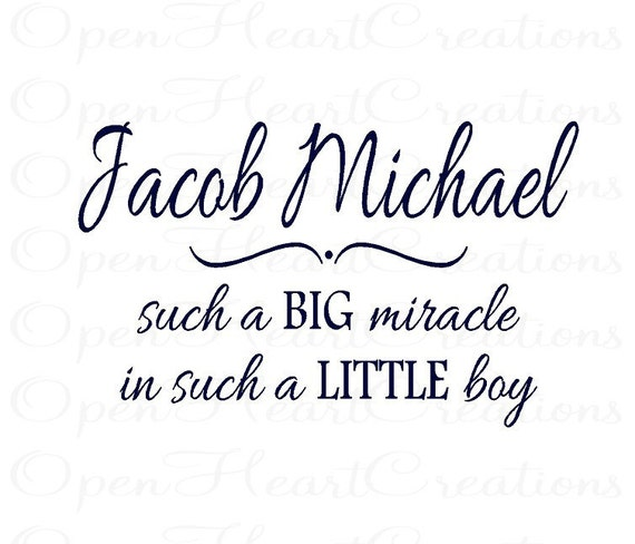 Personalized Wall Decal with Such a Big Miracle in Such a Little Boy - Baby Nursery Vinyl Wall Quote Saying Lettering BA0214