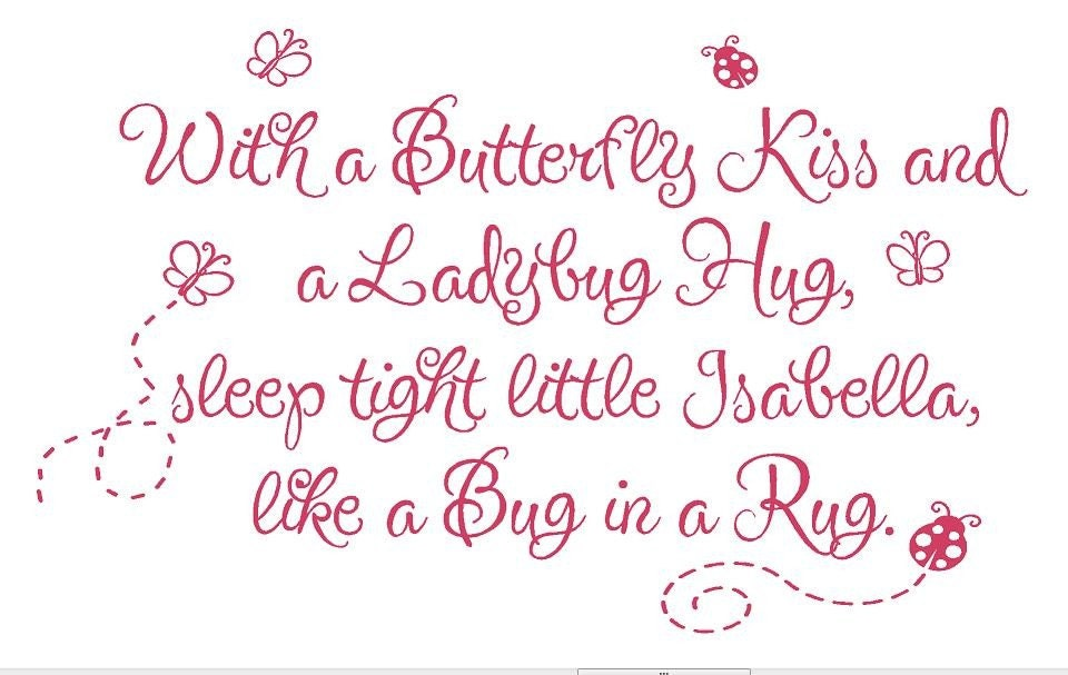 With A Butterfly Kiss And A Ladybug Hug Vinyl Wall Decal