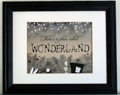 There's a Place Called Wonderland | Art Print