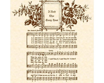 I NEED THEE Every Hour --- 8 X 10 Antique Hymn Art Print