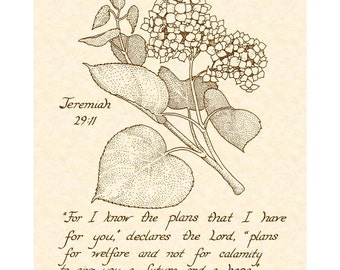 JEREMIAH 29:11 --- 8 X 10 Hand Written Calligraphy Art Print Sepia Brown Ink on Natural Parchment Purple Ink on White Linen Hydrangea
