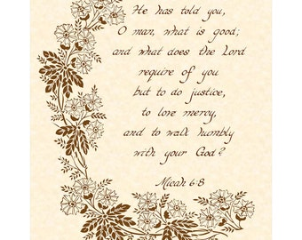 MICAH 6:8 --- 8 X 10 Hand Written Calligraphy Art Print on Natural Parchment in Sepia Brown Ink