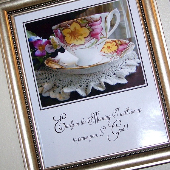 EARLY MORNING PRAISE --- 8 X 10 Photo Art Print With Scripture