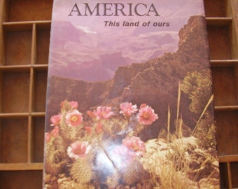 Vintage Book America This Land Of Ours