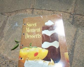 Vintage Cookbook Sweet Moments Desserts