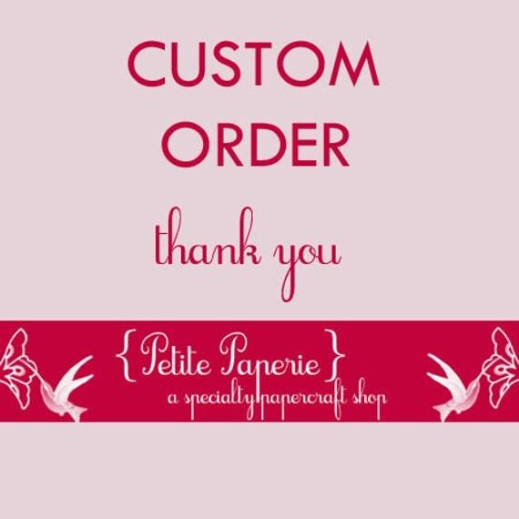 Custom order for Carissa