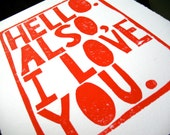 LINOCUT PRINT - Hello also I love you RED letterpress poster - typography valentine quote 8x10