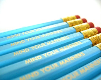 6 PENCILS - Mind your manners - GRAPHITE HEX light blue with gold text - pencil set w/ kraft box