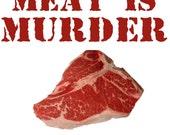 MEAT IS MURDER - Tasty, Tasty Murder