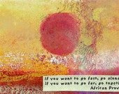 If you want to go far, go together/ art magnet