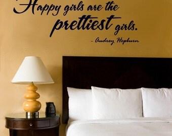 Wall Decal Hepburn Happy Girls are the Prettiest Girls  - Audrey Hepburn    Vinyl Decal Quote