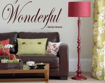 Marilyn Monroe Wall Decal I just want to be WONDERFUL    Large