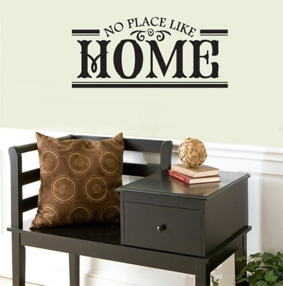 No Place Like Home  VINYL WALL DECAL