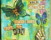 Spread your wings and Fly  6 X 6  Inspirational Art Print
