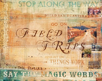 "Field Trips - large 16"" x 24"" paper print - rustic inspirational travel collage word art"