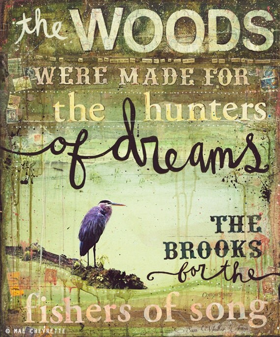 11 x 14 paper print - The Woods Were Made for the Hunters of Dreams - inspirational nature artwork, green olive word art typography poster