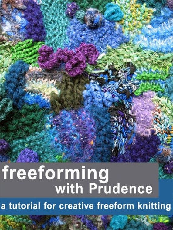 Tutorial for creative freeform knitting
