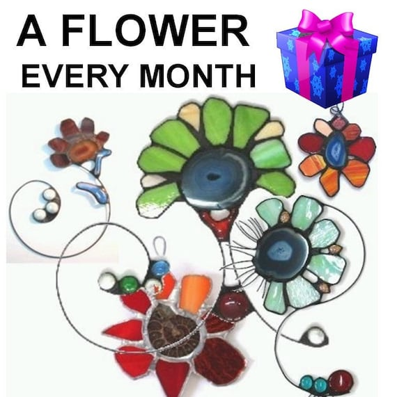 A Stained Glass Flower Every Month - Subscription for a YEAR - 12 Flowers, Great Discount